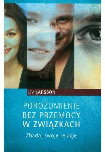 Porozumienie bez przemocy w związkach. Larsson Liv