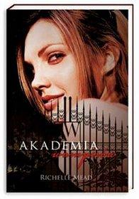 Akademia Wampirów - Richelle Mead - książki online - księgarnia internetowa Merlin.pl