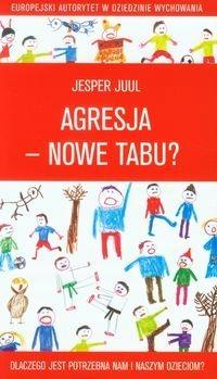 Agresja nowe tabu - Jesper Juul
