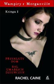 Wampiry z Morganville. Księga I - Rachel Caine - książki online - księgarnia internetowa Merlin.pl