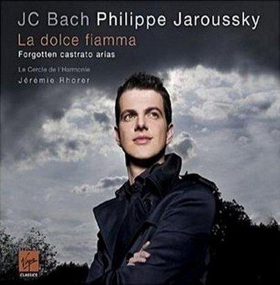 Philippe Jaroussky - La Dolce Fiamma - Forgotten Castrato Arias