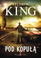 Stephen King - Pod kopułą