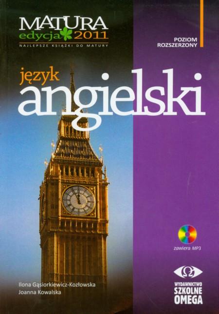 Język angielski Matura 2011 Poziom rozszerzony + CD - Gąsiorkiewicz-Kozłowska Ilona, Kowalska Joanna
