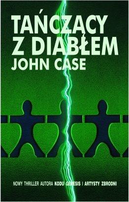 John Case - Tańczący z Diabłem