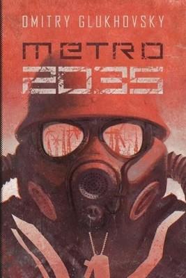 Dmitrij Głuchowski - Metro 2035