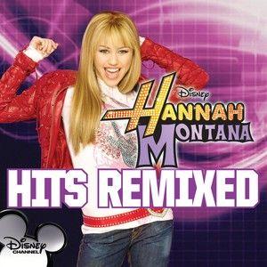 Hannah Montana - Hits Remixed