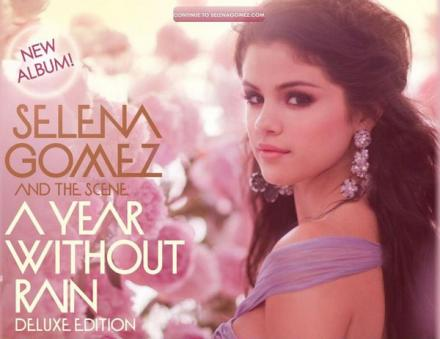 Selena Gomez - A Year Withou Rain (Deluxe Edition)