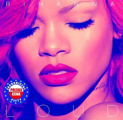płyta Rihhanny - Loud