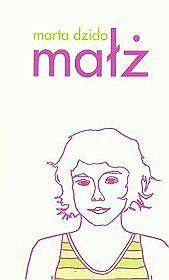 Marta Dzido, Małż