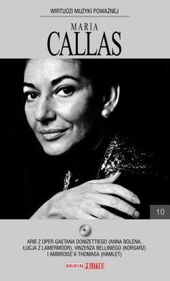 Tom 10. Maria Callas: Wybrane arie [Książka+CD]
