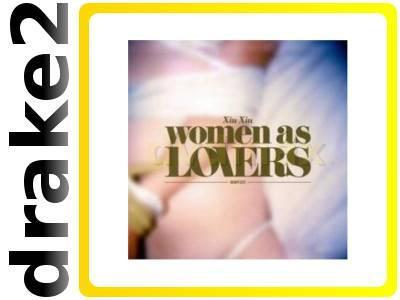 XIU XIU: WOMEN AS LOVERS [CD]