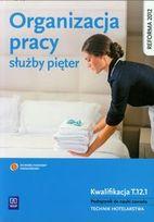 Organizacja pracy służby pięter. Podręcznik do nauki zawodu Technik hotelarstwa. Technikum