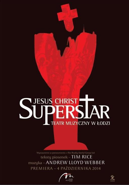 Jesus Christ Superstar w Łodzi