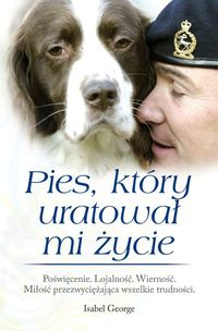 Pies, który uratował mi życie, Isabel George