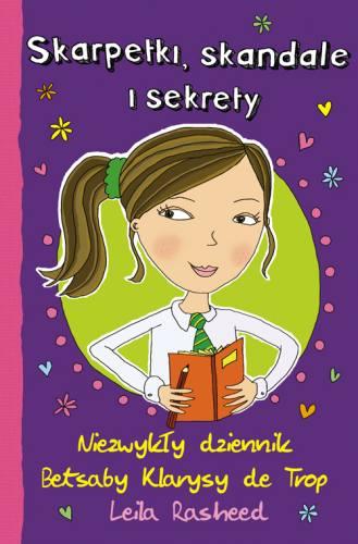 Skarpetki,skandale i sekrety.Niezwykły dziennik Betsaby Klarysy de Trop