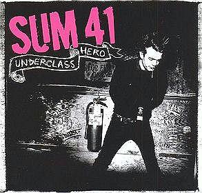 Płyta Sum 41 - Underclass Hero