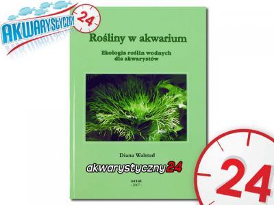 Rośliny w akwarium (Diana Walstad) ____ Polecamy !