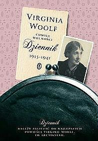Virginia Woolf - Chwile wolności. Dziennik 1915-1941