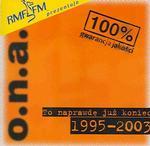 o.n.a. - 'To Naprawdę Już Koniec 1995-2003'
