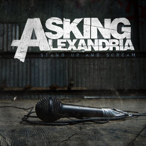 stand up and scream asking alexandria