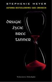 Drugie życie Bree Tanner - Dobromiła Jankowska, Stephenie Meyer - książki online - księgarnia internetowa Merlin.pl