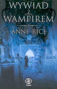 'Wywiad z Wampirem' Annie Rice