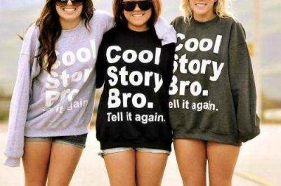 cool story bro tell it again. bluza damska meska S
