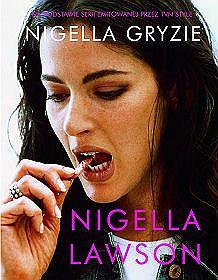 Nigella Gryzie - Nigella Lawson