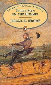 Jerome K. Jerome , Three Men on the Bummel