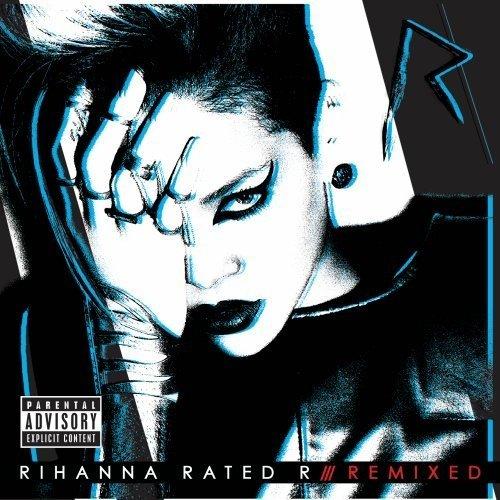 RIhanna - Rated R /// Remixed