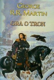 Gra o tron (czyli I część sagi) - George R.R. Martin (używana!)