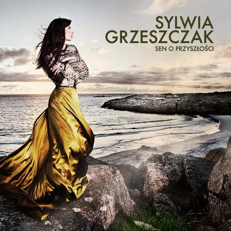 Sylwia Grzeszczak-Sen o przyszłości