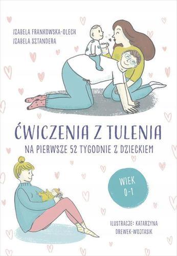 Ćwiczenia z tulenia. Frankowska-Olech Izabela.