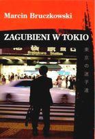 Marcin Buczkowski - Zagubieni w Tokio