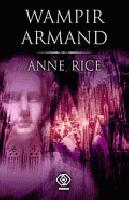 Anne Rice - Wampir Armand
