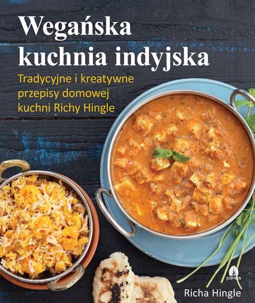 Wegańska kuchnia indyjska – Richa Hingle