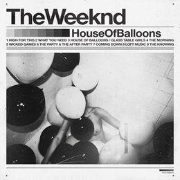 House Of Balloons (Reedycja)