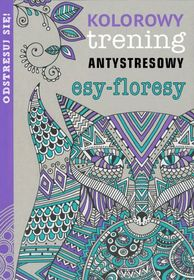 Książka: Kolorowy trening antystresowy. Esy-floresy