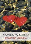 Kamień w sercu Katarzyna Leżeńska