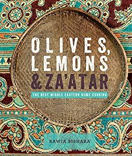 Olives, Lemons & Za'atar, Rawia Bishara