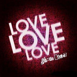 James Blunt-Love, Love, Love