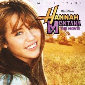 Hannah Montana/Miley Cyrus-Hannah Monatana The Film Soundtrack ^