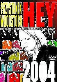 Hey - Przystanek Woodstock 2004