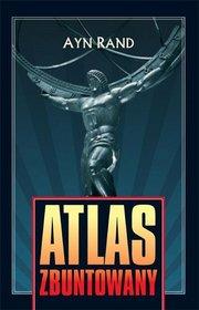Ayn Rand - Atlas Zbuntowany