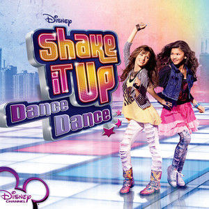 Shake It Up Soundtrack ; Dance Dance