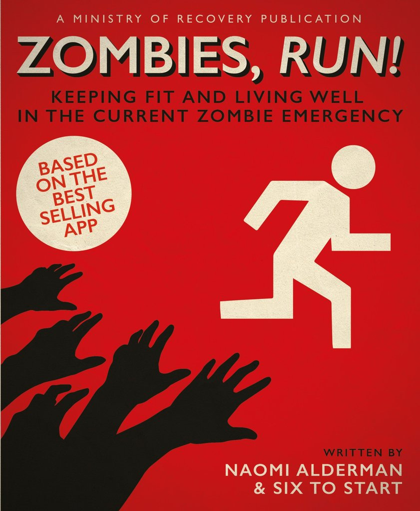 Zombies, Run! Keeping Fit and Living Well in the Current Zombie Emergency