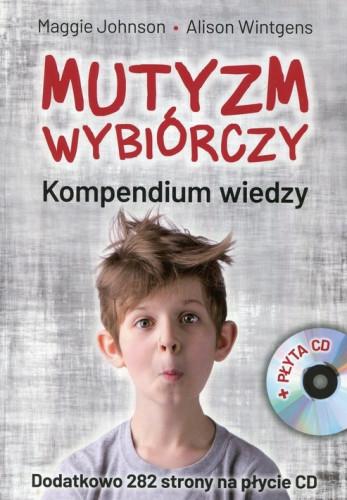 Mutyzm wybiórczy. Kompendium wiedzy + CD