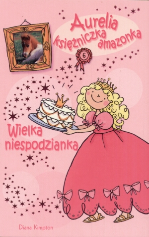 Książka Aurelia księżniczka amazonka Wielka niespodzianka