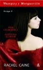 R. Caine Vampiry z Morganville Księga 3