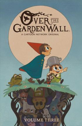 Over the Garden Wall. Vol. 3